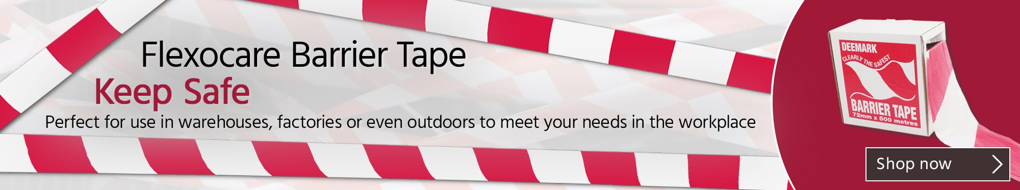 Keep Safe with Flexocare Barrier Tape